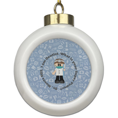 Dentist Ceramic Ball Ornament (Personalized)