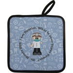 Dentist Pot Holder w/ Name or Text
