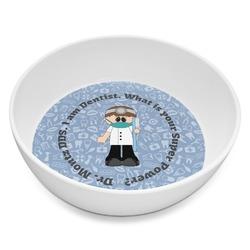 Dentist Melamine Bowl 8oz (Personalized)
