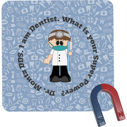 Dentist Square Fridge Magnet (Personalized)