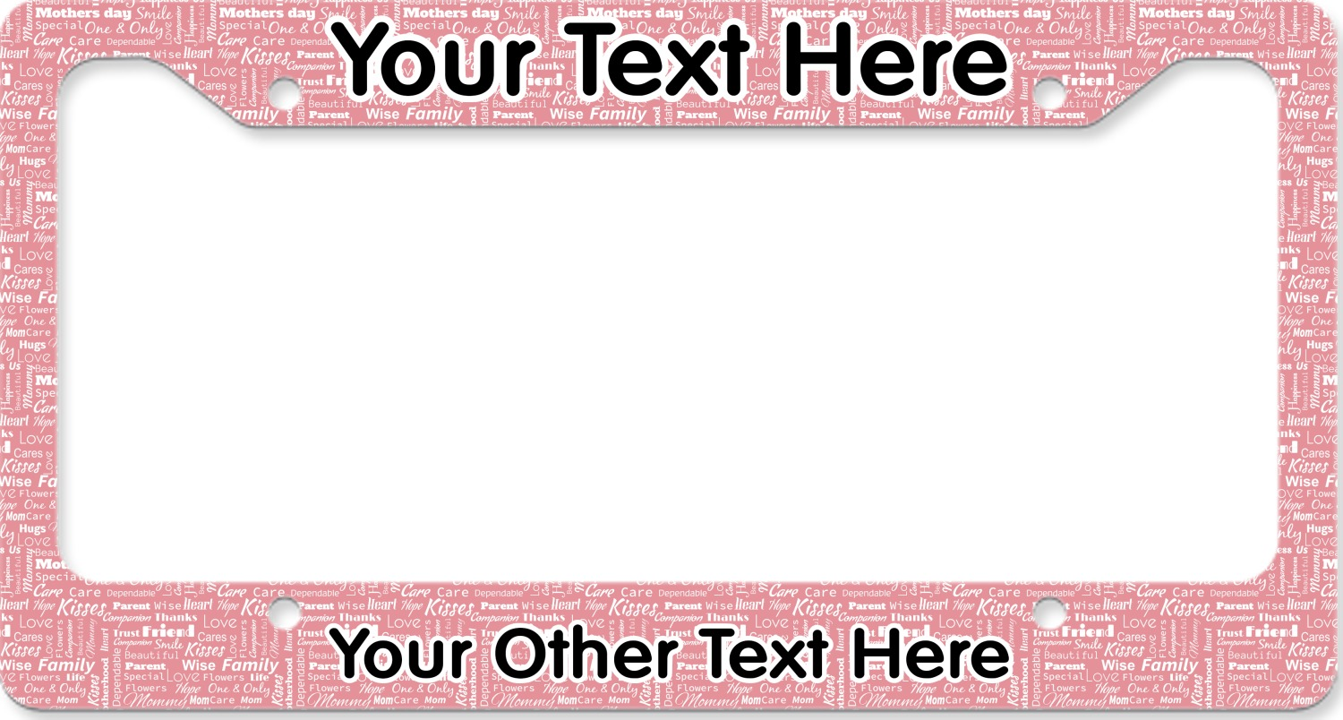 Mother\'s Day License Plate Frame - YouCustomizeIt
