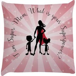 Super Mom Decorative Pillow Case