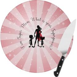 Super Mom Round Glass Cutting Board