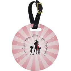 Super Mom Round Luggage Tag