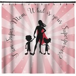 Super Mom Shower Curtain