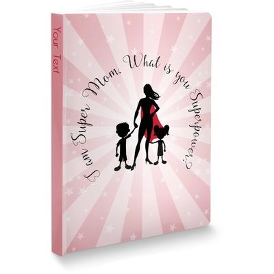Super Mom Softbound Notebook