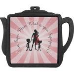 Super Mom Teapot Trivet