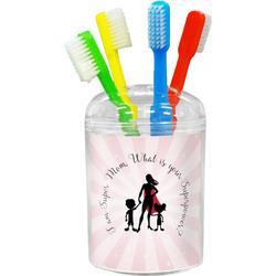 Super Mom Toothbrush Holder
