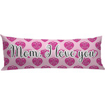 Love You Mom Body Pillow Case