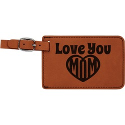 Love You Mom Leatherette Luggage Tag