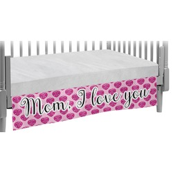 Love You Mom Crib Skirt