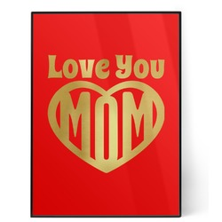Love You Mom 5x7 Red Foil Print