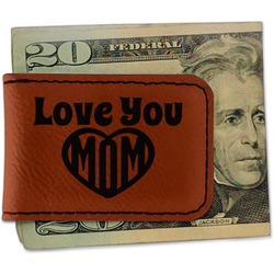 Love You Mom Leatherette Magnetic Money Clip - Single Sided