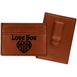 Love You Mom Leatherette Wallet with Money Clip