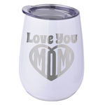 Love You Mom Stemless Wine Tumbler - 5 Color Choices - Stainless Steel