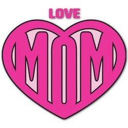 Love You Mom Graphic Decal - Custom Sizes