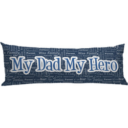 My Father My Hero Body Pillow Case (Personalized)