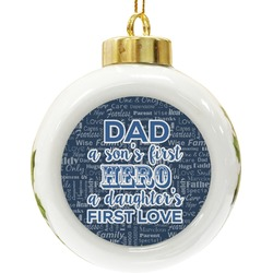 My Father My Hero Ceramic Ball Ornament (Personalized)