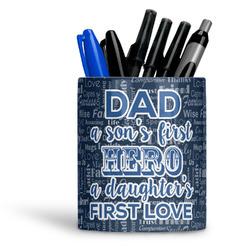 My Father My Hero Ceramic Pen Holder