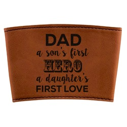 My Father My Hero Leatherette Mug Sleeve (Personalized)