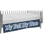 My Father My Hero Crib Skirt (Personalized)