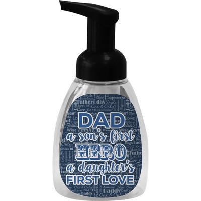 My Father My Hero Foam Soap Bottle