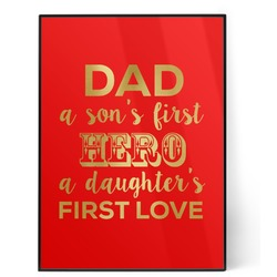 My Father My Hero 5x7 Red Foil Print (Personalized)