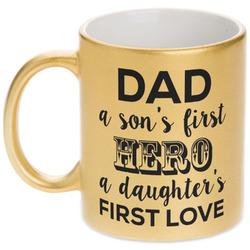 My Father My Hero Gold Mug