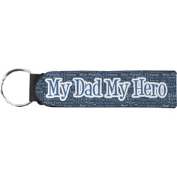 My Father My Hero Neoprene Keychain Fob (Personalized)