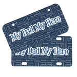 My Father My Hero Mini/Bicycle License Plates