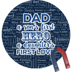 My Father My Hero Round Fridge Magnet