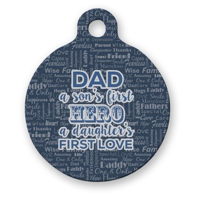 My Father My Hero Round Pet ID Tag
