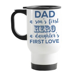 My Father My Hero Stainless Steel Travel Mug with Handle