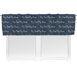 My Father My Hero Valance (Personalized)