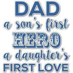 My Father My Hero Graphic Decal - Medium (Personalized)