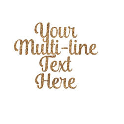 Multiline Text Glitter Iron On Transfer- Custom Sized (Personalized)