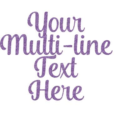 Multiline Text Glitter Sticker Decal - Custom Sized (Personalized)