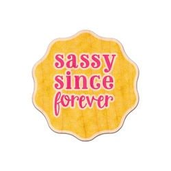Sassy Quotes Genuine Wood Sticker (Personalized)