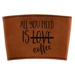Coffee Lover Leatherette Cup Sleeve (Personalized)