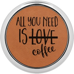 Coffee Lover Leatherette Round Coaster w/ Silver Edge - Single or Set (Personalized)