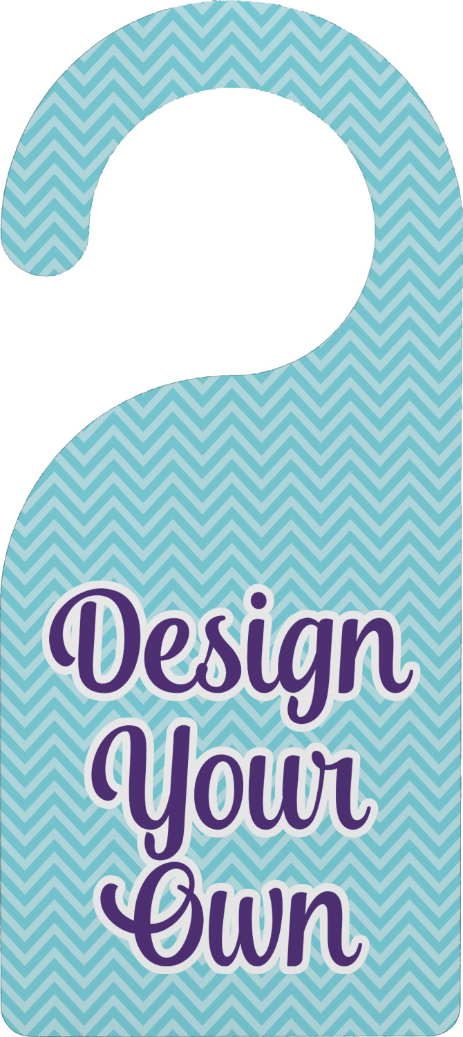 Design Your Own Door Hanger (Personalized)