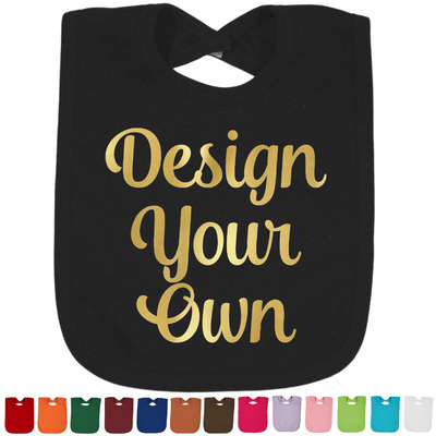 Design Your Own Personalized Baby Bibs w/Foil