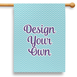 """Design Your Own 28"""" House Flag"""
