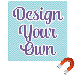 """Design Your Own Square Car Magnet - 6"""""""