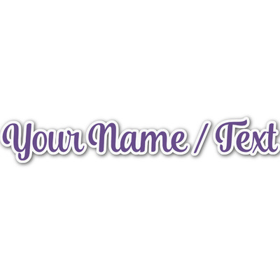Design Your Own Personalized Name/Text Decal - Custom Sizes